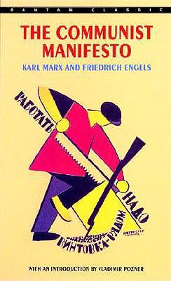 The Communist Manifesto By Marx, Karl/ Engels, Friedrich/ Pozner, Vladimir (INT)